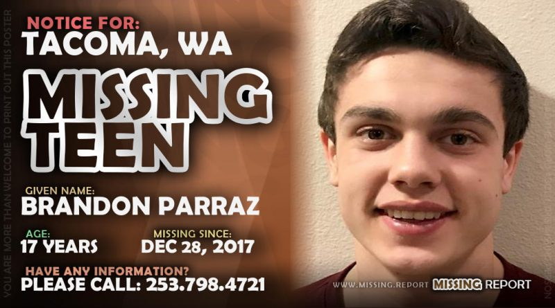 MISSING PERSON • Brandon Parraz • Tacoma, Washington • 17 Years Old